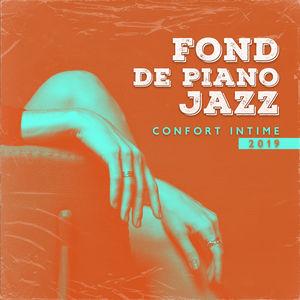 Fond de Piano Jazz Confort Intime 2019 | Peaceful Piano