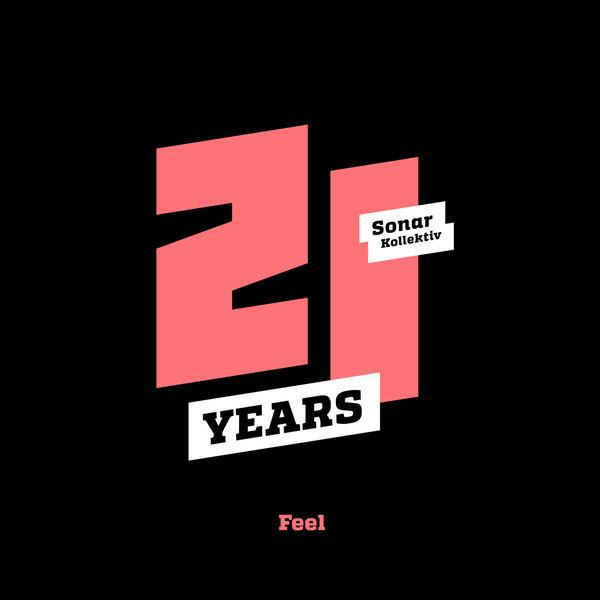 Various Artists - Sonar Kollektiv 21 Years ...Feel