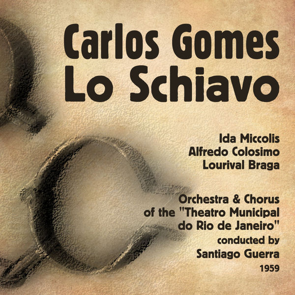 Ida Miccolis - Gomes: Lo Schiavo, Vol. 1