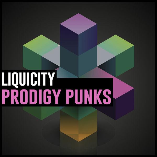 Liquicity - Prodigy Punks