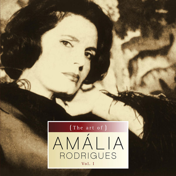 Amália Rodrigues - The art of Amalia Rodrigues vol.I