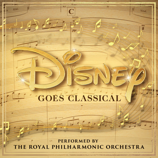 Royal Philharmonic Orchestra - Disney Goes Classical
