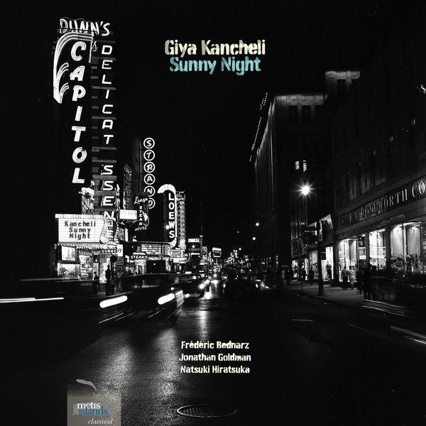Frédéric Bednarz - Giya Kancheli : Sunny Night