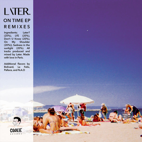 Later. - On Time Remixes