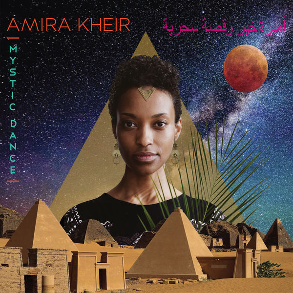 Amira Kheir - Mystic Dance