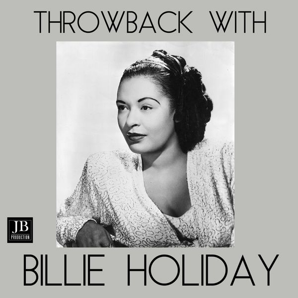 Billie Holiday - Throwback with Billie Holiday (Green Book)