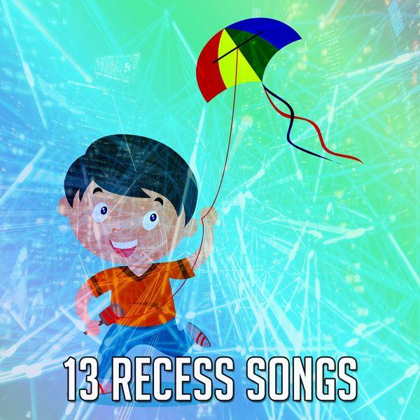 Toddler Songs Kids - 13 Recess Songs