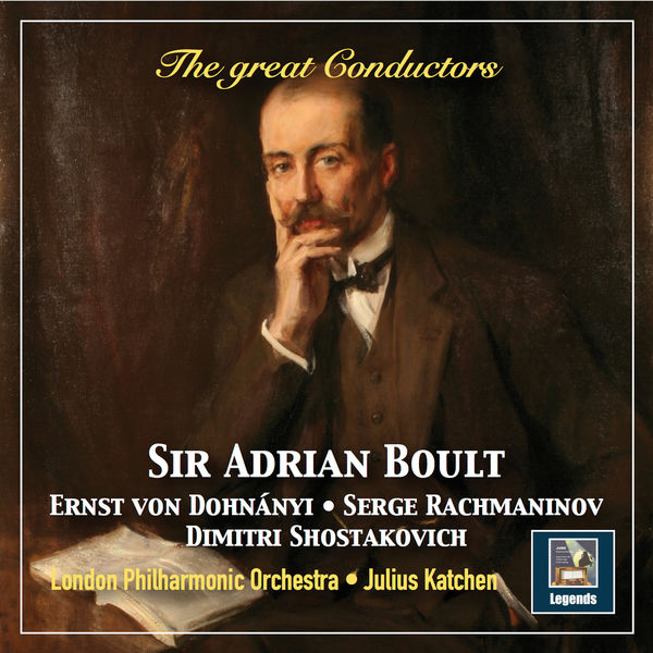 Julius Katchen - The Great Conductors: Sir Adrian Boult (Remastered 2019)