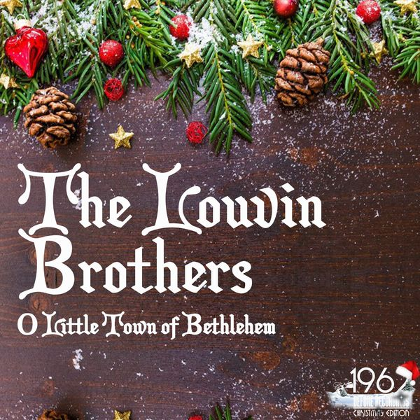 The Louvin Brothers - O Little Town of Bethlehem