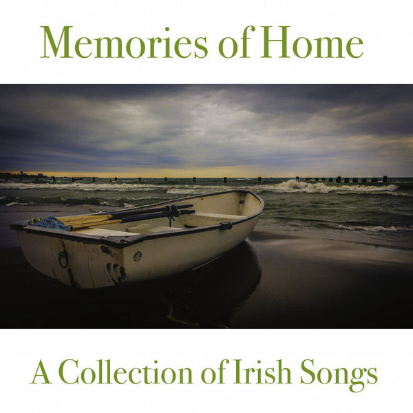 Various Artists - Memories of Home (A Collection of Irish Songs)