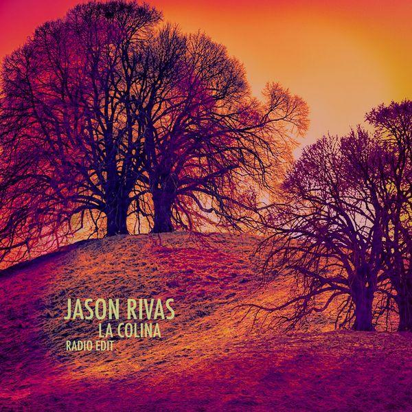 Jason Rivas - La Colina (Radio Edit)
