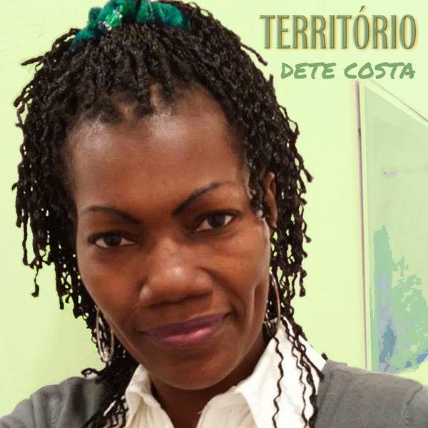 Dete Costa - Território