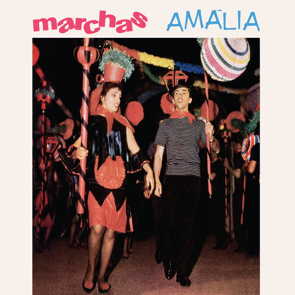 Amália Rodrigues - Marchas