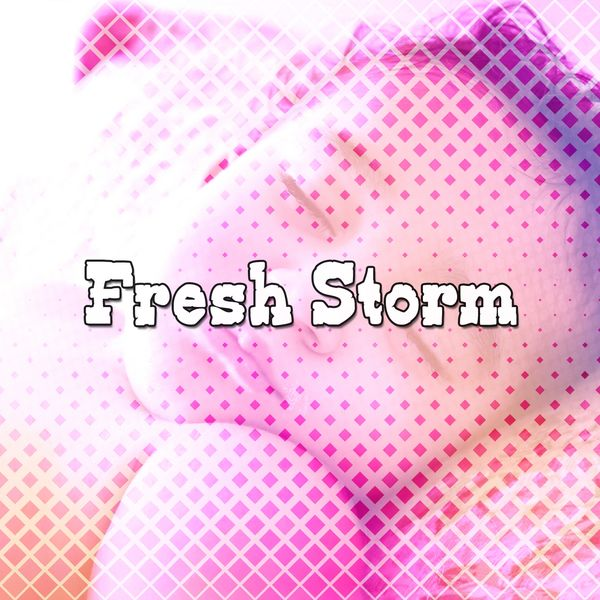 Fresh Storm | Rain Sounds & White Noise – Download and listen to the