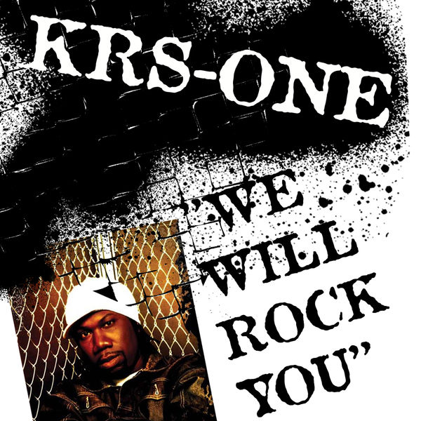 KRS-One - We Will Rock You