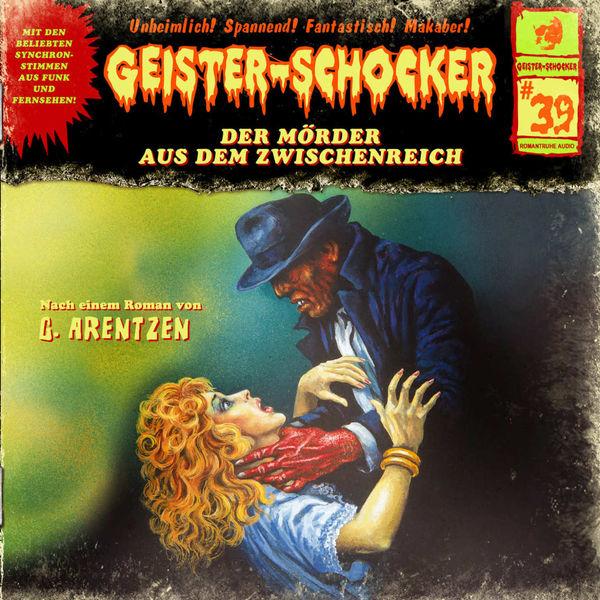 Geister-Schocker|Folge 39: Der Mörder aus dem Zwischenreich