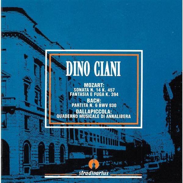 Dino Ciani - Mozart, Bach & Dallapiccola: Piano Works (Live)