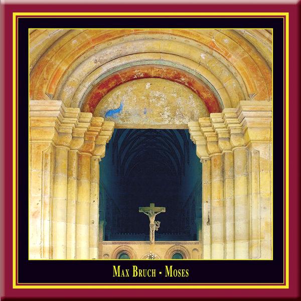 Peter Lika - Max Bruch: MOSES (Oratorio Opus 67)