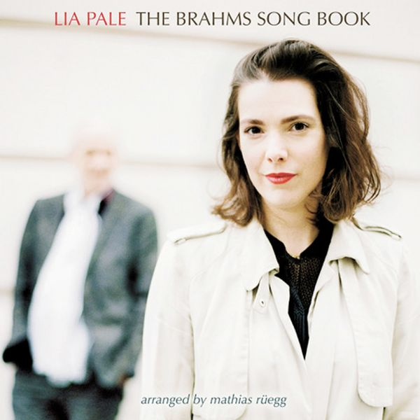 Lia Pale - The Brahms Song Book