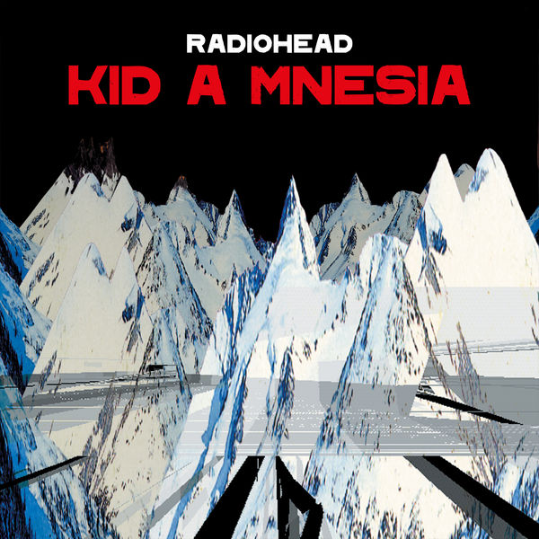 Radiohead|KID A MNESIA