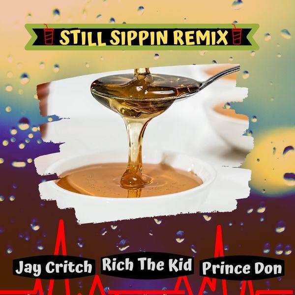 Jay Critch - Still Sippin