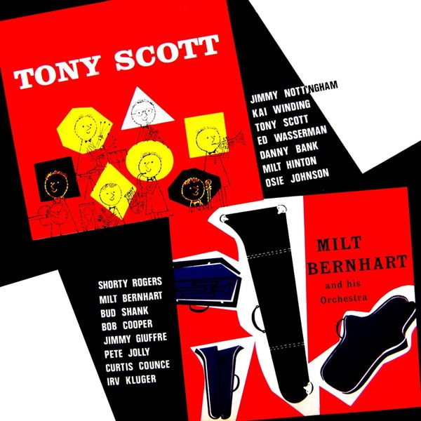 Tony Scott - Tony Scott Septet & Milt Bernhart And His Orchestra