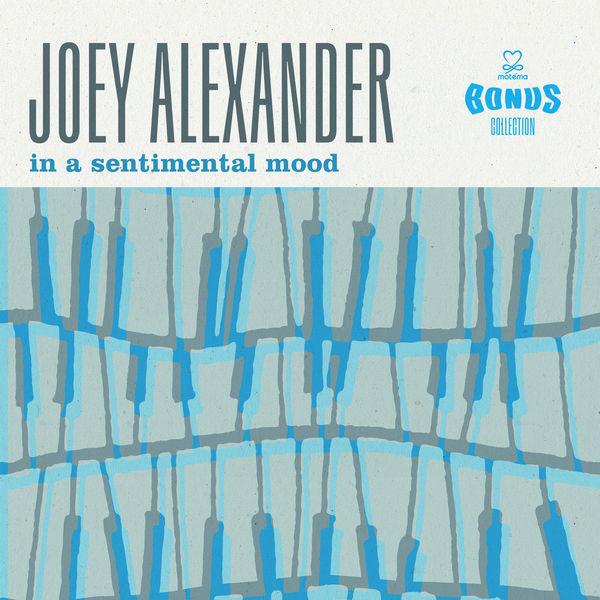 Joey Alexander - In a Sentimental Mood (Bonus Collection)