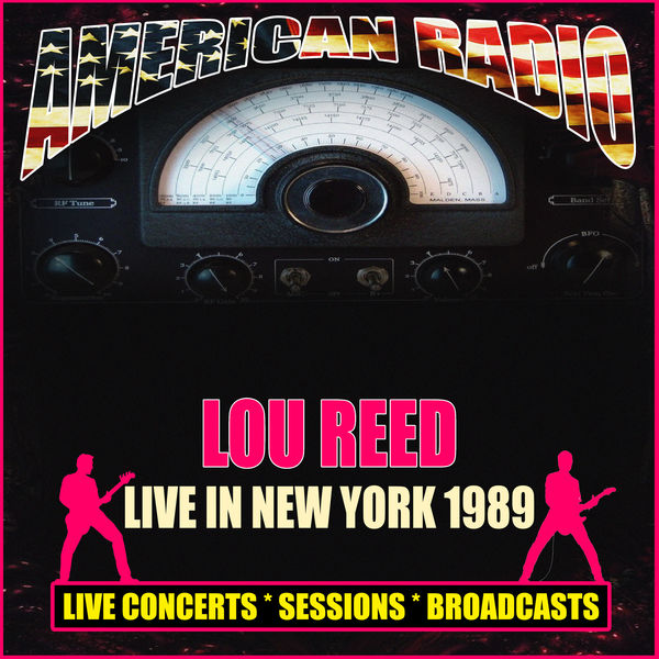 Lou Reed - Live in New York 1989