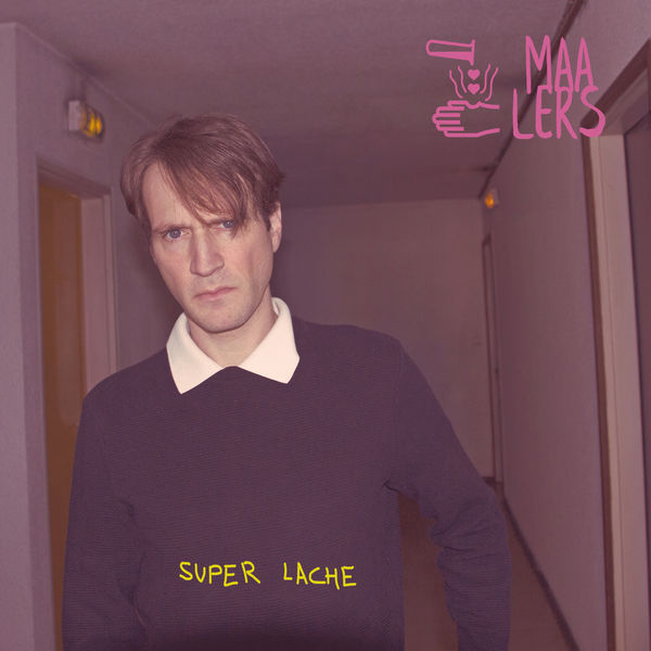 MAALERS - Super Lache