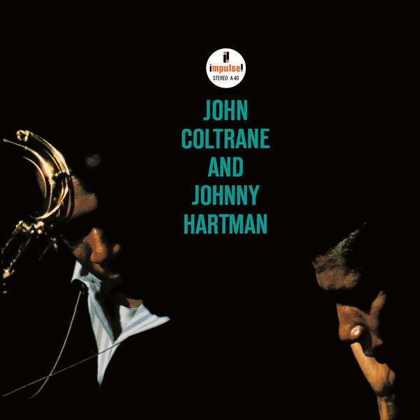 John Coltrane - John Coltrane and Johnny Hartman