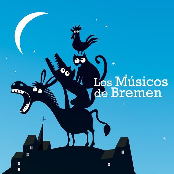 The Harmony Group - Los Músicos de Bremen