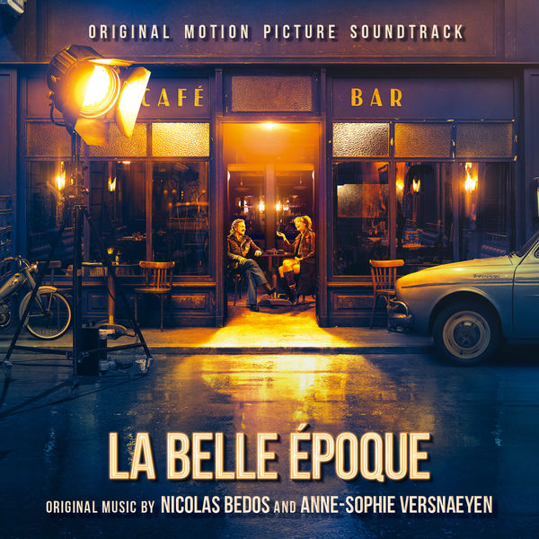 Album La Belle Epoque Original Motion Picture Soundtrack