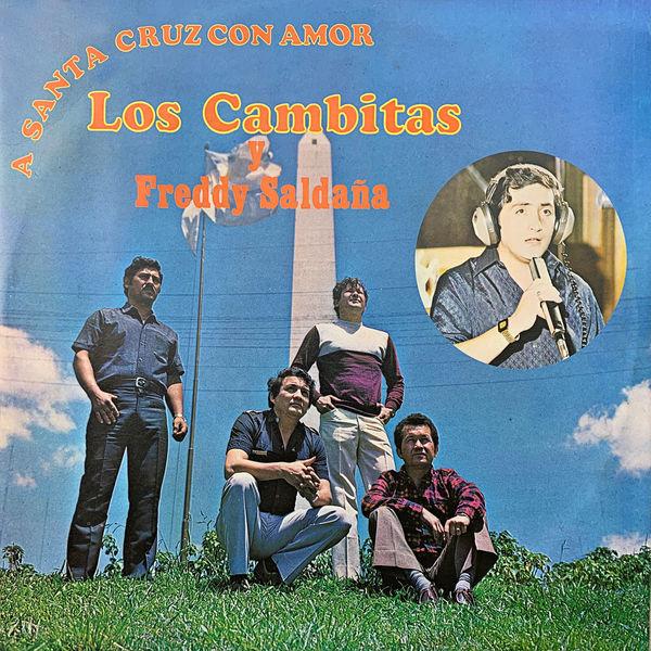 Los Cambitas - A Santa Cruz Con Amor