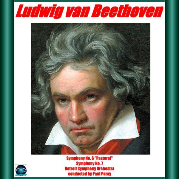 "Paul Paray - Beethoven: Symphonies 6 ""Pastoral"" e 7"