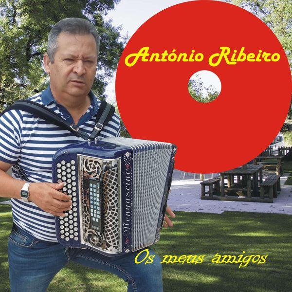 António Ribeiro - Os Meus Amigos (2019)