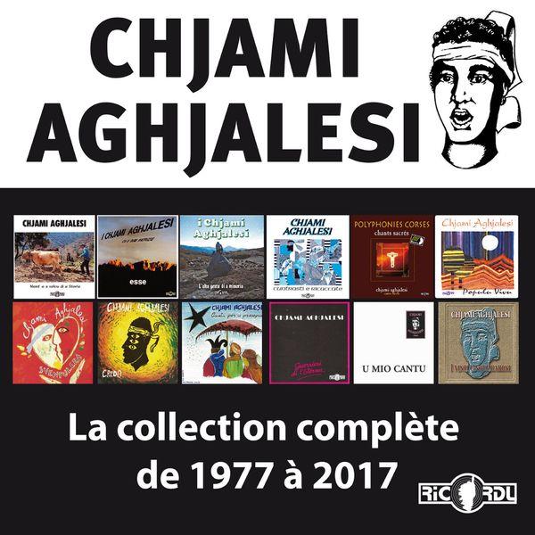 Chjami Aghjalesi - Chjami Aghjalesi, la collection complète de 1977 à 2017