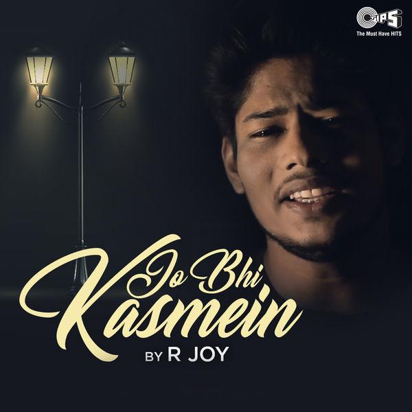 R Joy - Jo Bhi Kasmein