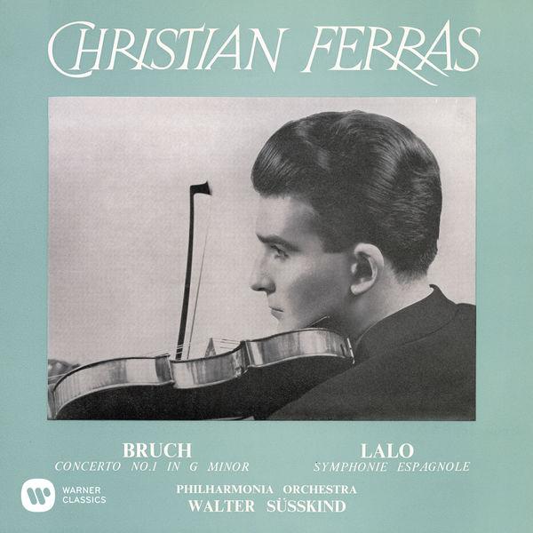 Christian Ferras - Bruch: Violin Concerto No. 1, Op. 26 - Lalo: Symphonie espagnole, Op. 21