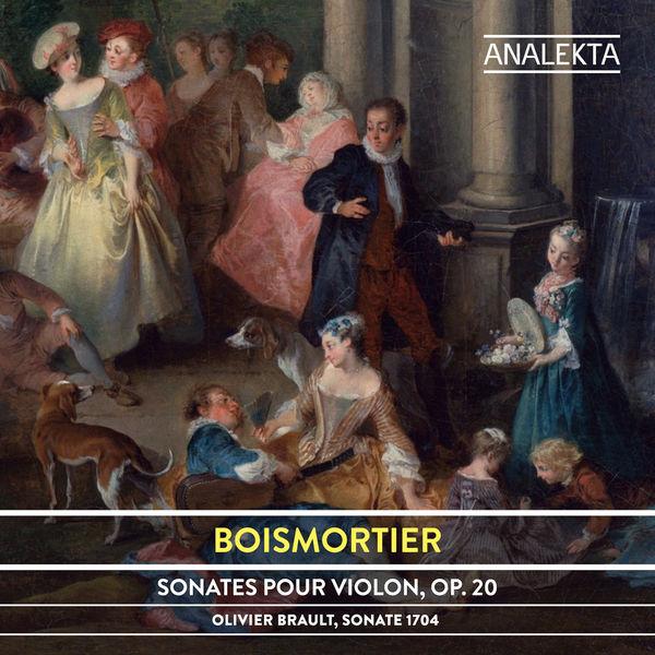Olivier Brault - Boismortier: Sonates pour violon, Op. 20