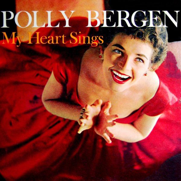 Polly Bergen - My Heart Sings