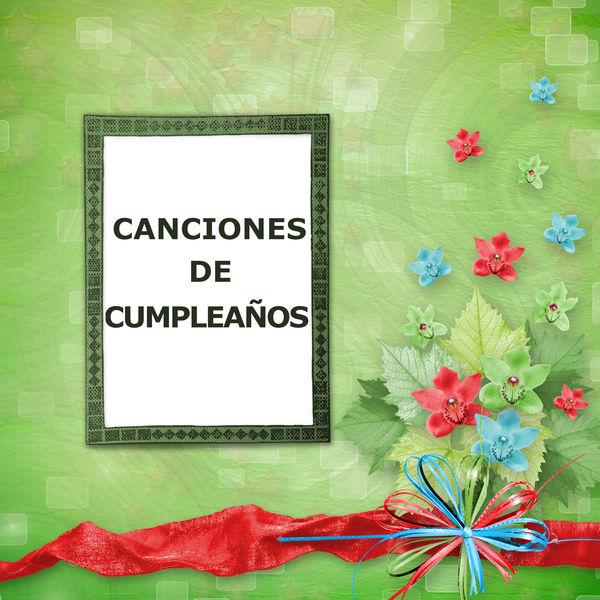 Feliz Cumpleaños - Canciones de Cumpleaños