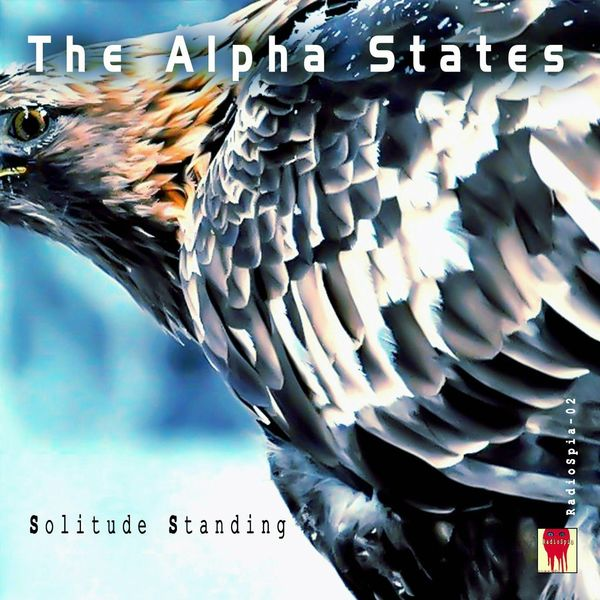 The Alpha States - Solitude Standing