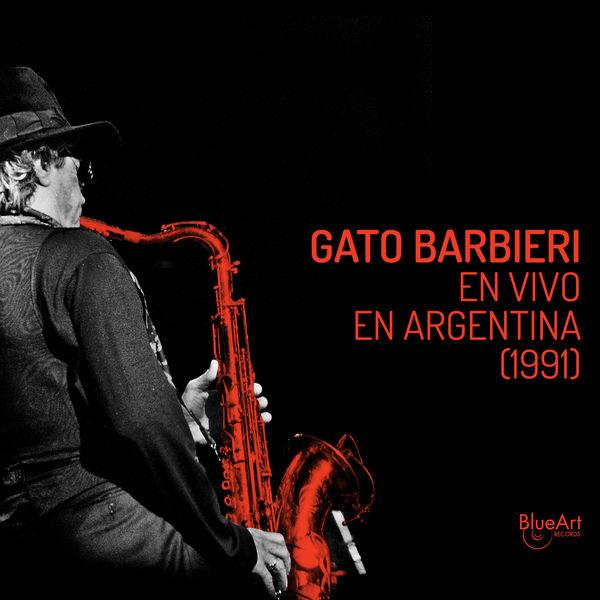 Gato Barbieri|Gato Barbieri  (En Vivo en Argentina 1991)