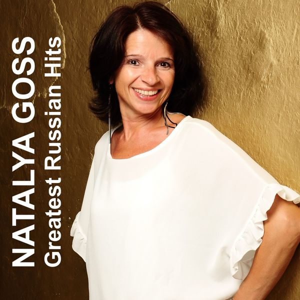 Natalya Goss|Greatest Russian Hits