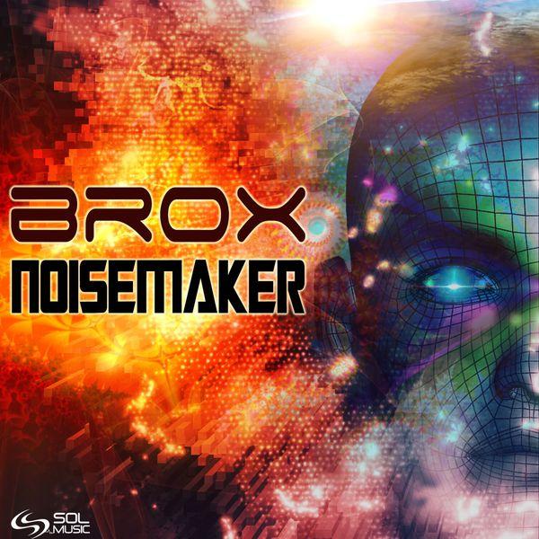 Brox - Noisemaker