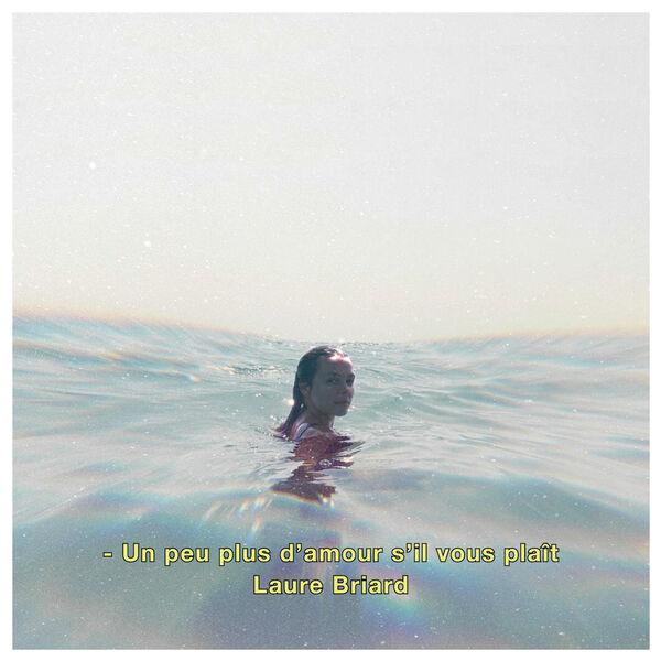 Laure Briard - Un peu plus d'amour s'il vous plaît