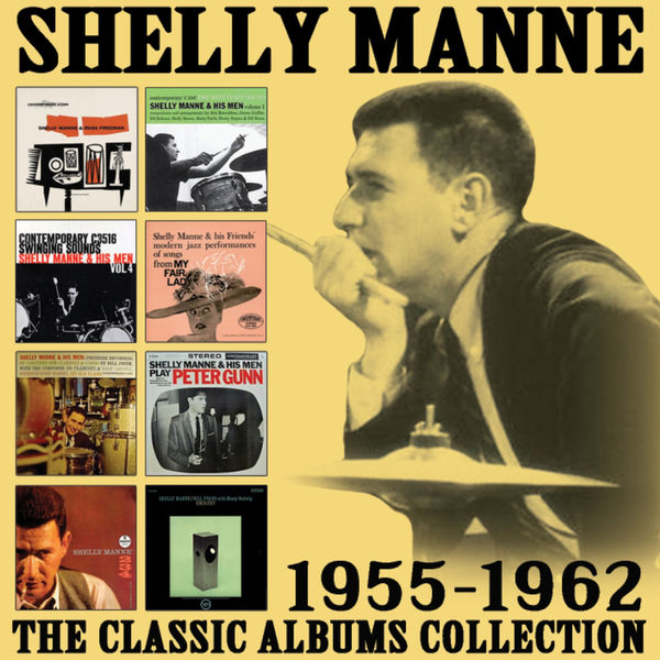 Shelly Manne - The Classic Albums Collection: 1955 - 1962
