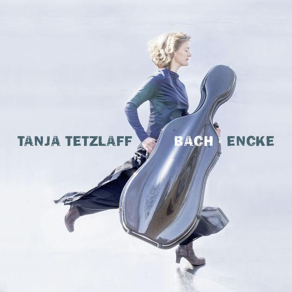 Tanja Tetzlaff - Tanja Tetzlaff Plays Bach  & Encke
