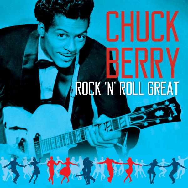Chuck Berry - CHUCK  BERRY - Rock 'N' Roll Great
