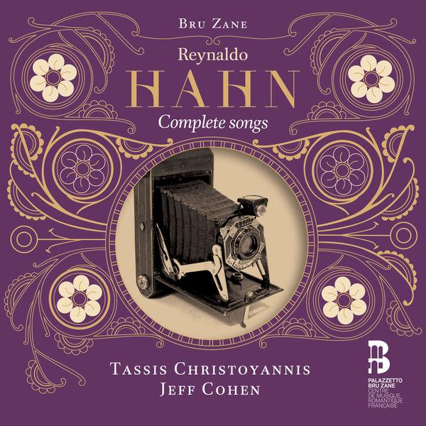 Tassis Christoyannis - Hahn : Complete songs